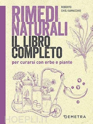 libreria demetra rimedi naturali chiej gamacchio roberto demetra