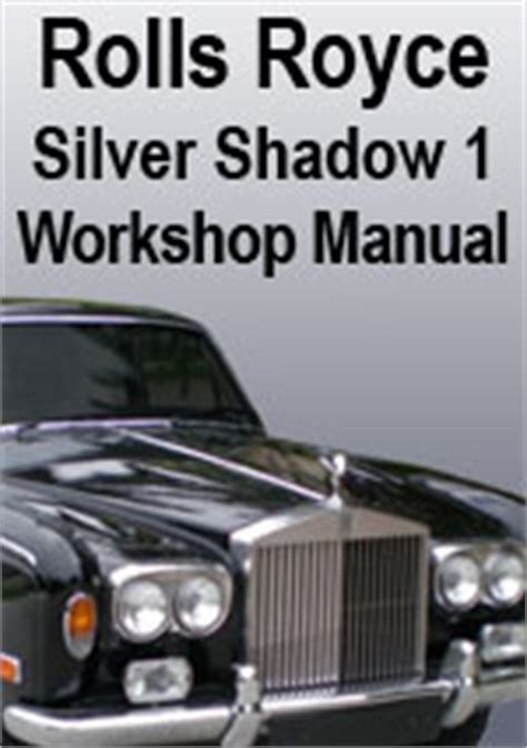 car owners manuals free downloads 2012 rolls royce ghost security system rolls royce silver shadow corniche and camargue workshop repair manual
