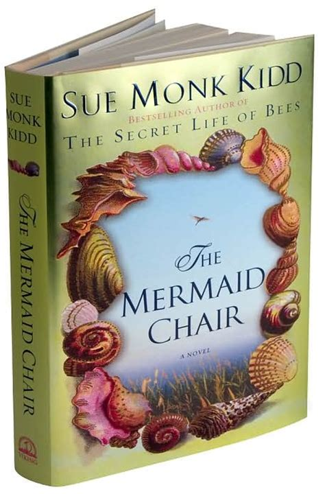 The Mermaid Chair by The Mermaid Chair Sue Monk Kidd Books I Ve Read And