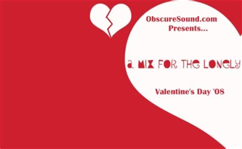 lonely valentines a mix for the lonely s day 08 obscure sound