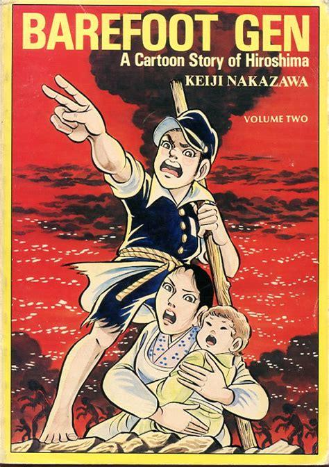 barefoot vol 1 a story of hiroshima translations of