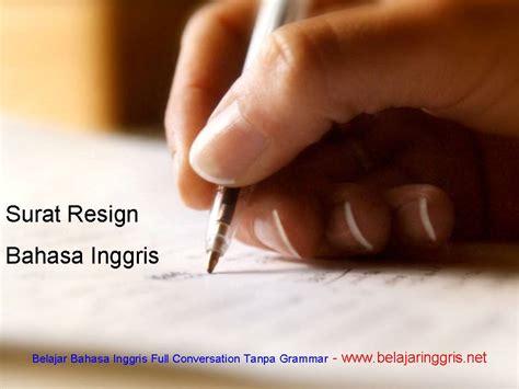 contoh surat resign bahasa inggris perhotelan contoh o