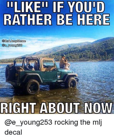 jeep memes 25 best memes about jeep meme jeep memes