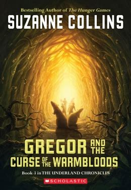 the curse of books scholastic canada gregor and the curse of the warmbloods