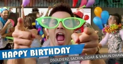 happy birthday mp3 download by abcd 2 success up happy birthday song lyrics d soldierz jigar