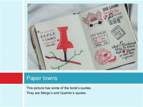 theme quotes paper towns paper towns