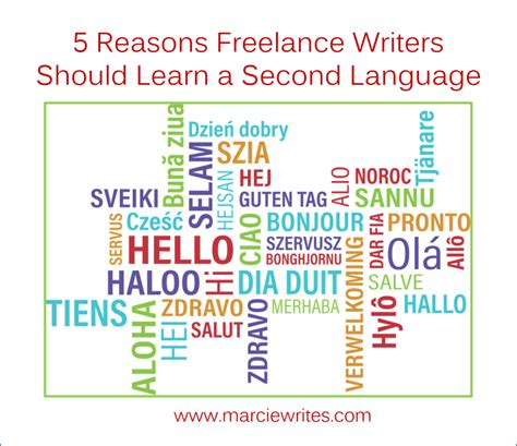 7 Reasons To Be A Freelance Writer by 5 Reasons Freelance Writers Should Learn A Second Language