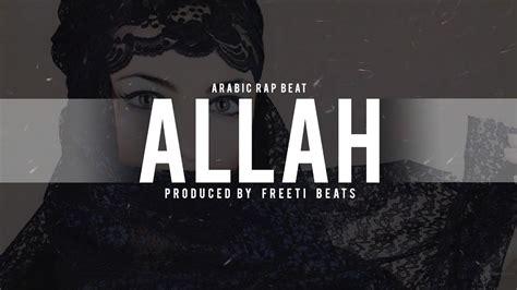 arabic rap instrumental arabic oriental rap beat instrumental allah youtube