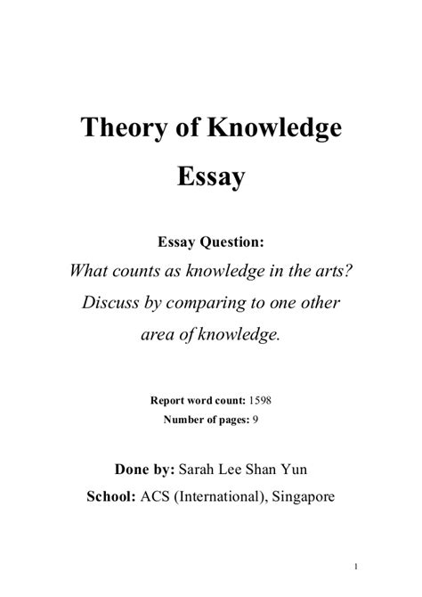 Extended Essay Title Page Exle by Tok Theory Of Knowledge Essay What Counts As Knowledge In The Arts