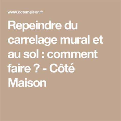 Repeindre Du Carrelage Mural by Repeindre Du Carrelage Mural Et Au Sol Comment Faire