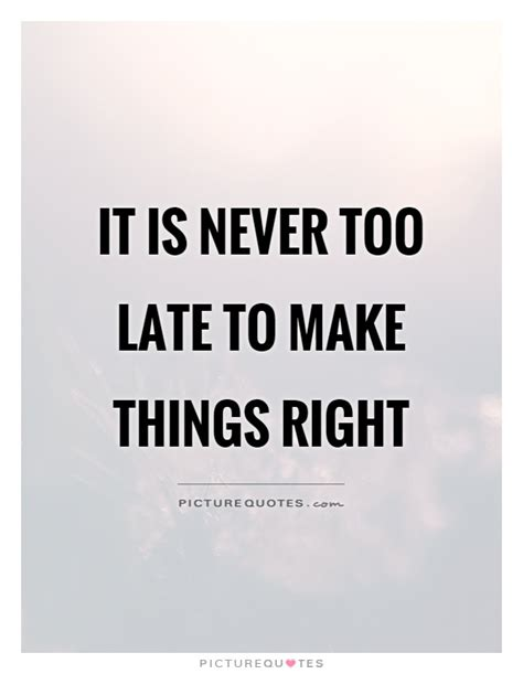 late quotes sayings   late picture quotes