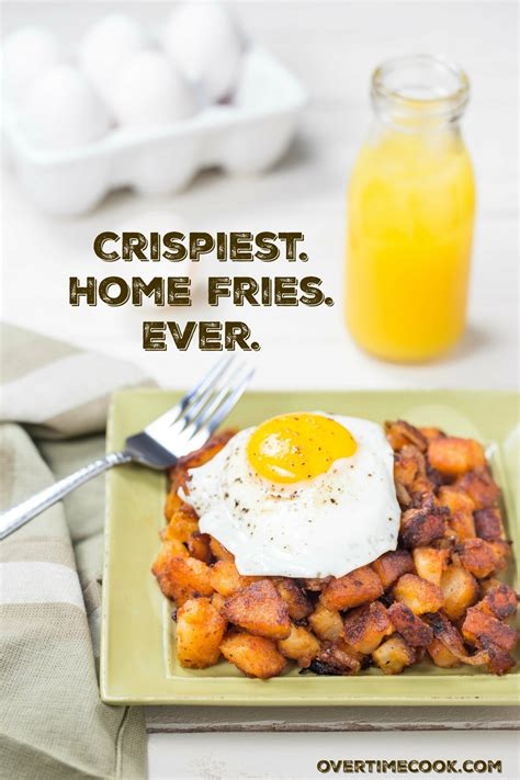 crispiest home fries recipe overtime cook