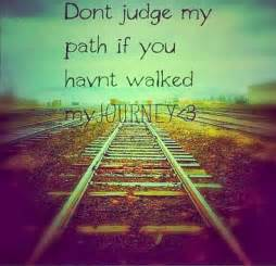 my path of faith a s journey learning how to see live and through jesus books don t judge my path inspirational quotes quotes about