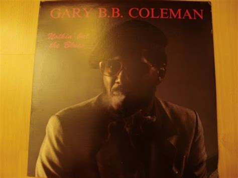gary b b coleman gary b b coleman nothing but the blues vinyl hq 1987