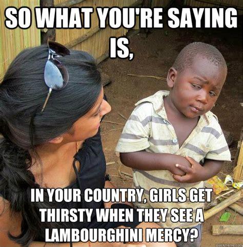 What Girl Meme - thirsty girl memes image memes at relatably com