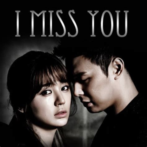 film drama korea i miss you i miss you serial film korea bingkai berita
