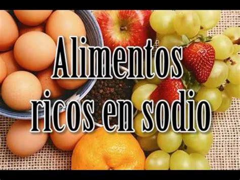 alimentos que contengan sodio alimentos ricos en sodio