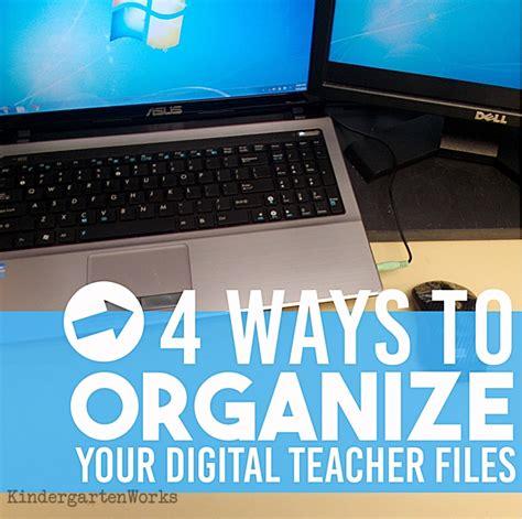 4 Ways to Organize Your Digital Teacher Files