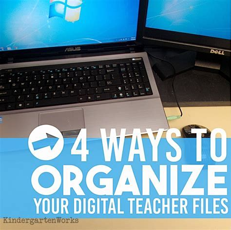 4 Ways to Organize Your Digital Teacher Files