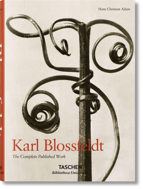 blossfeldt the complete published karl blossfeldt the complete published work bibliotheca universalis taschen books