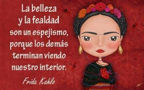 imagenes de reflexion de frida kahlo frases de frida kahlo taringa