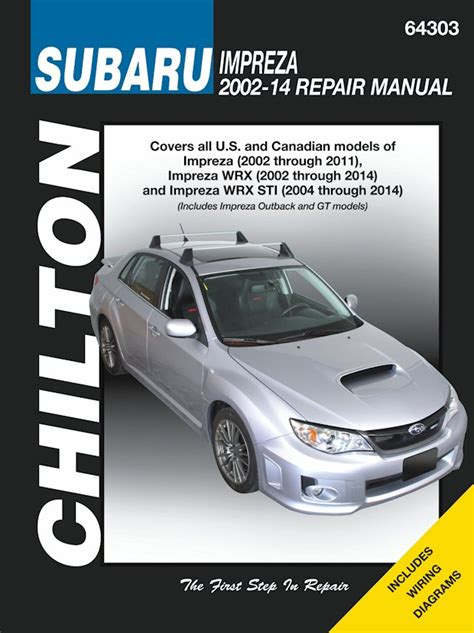 car engine repair manual 2011 subaru impreza parental controls subaru impreza wrx sti service manual 2002 2014 chilton 64303