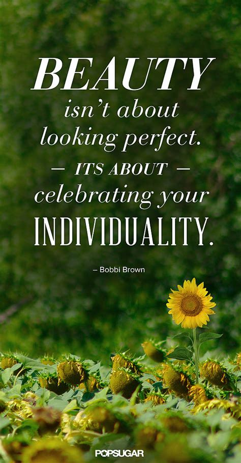 pinterest beauty quotes popsugar beauty no wonder bobbi brown has made a business out of