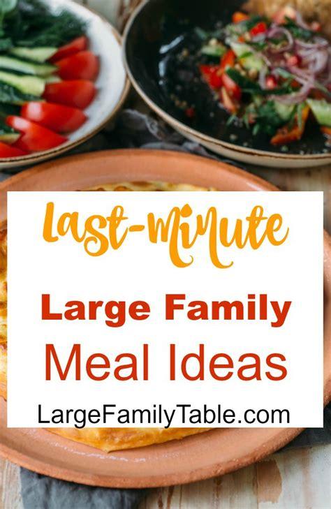 jamerrill large family table last minute large family meal ideas jamerrill s large