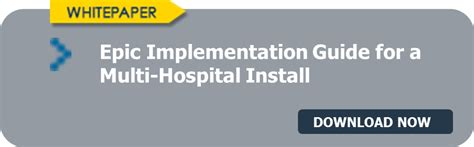 epic implementation guide for a multi hospital install