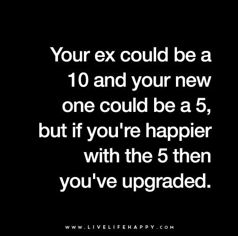 5 Ex Situations You Could Be In by Your Ex Could Be A 10 And Your New One Could Be A 5 But