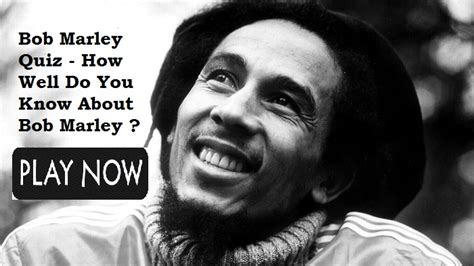 testi bob marley bob marley test quiz for fans