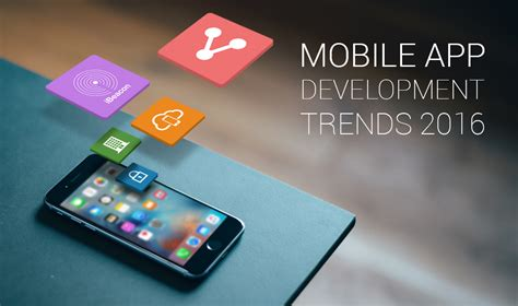application design trends 2015 mobile app development trends in 2016 innofied