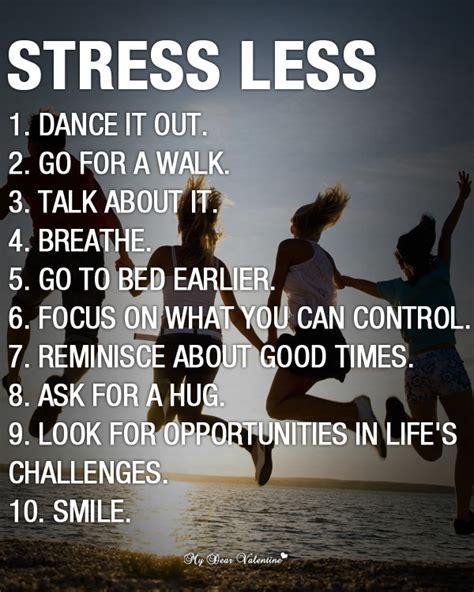 Stress Quotes Stress Less Quotes Quotesgram