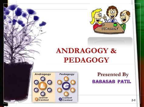 Andragogy Learning Theory Mba by Andragogy Pedagogy Ppt Bec Doms Bagalkot