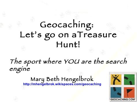 geocaching tutorial powerpoint geocaching lets go on a treasure hunt