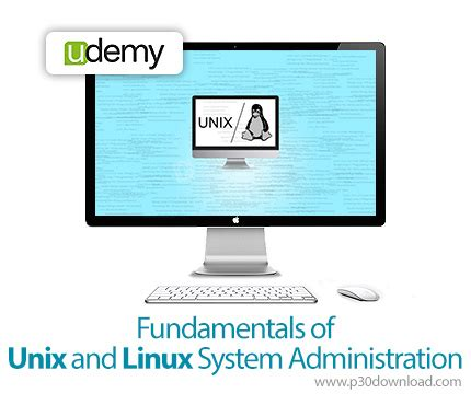 tutorial on linux system administration udemy fundamentals of unix and linux system administration