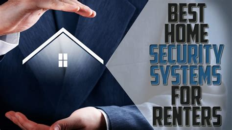 best home security best home security systems for renters home security list