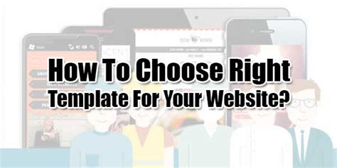 How To Choose Right Template For Your Website Exeideas Let S Your Mind Rock How To Choose Website Template
