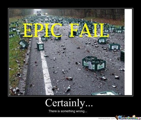 Epic Fail Meme - epic fail by rjpc23 meme center