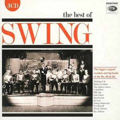 best swing albums the best of swing emi gold various artists songs