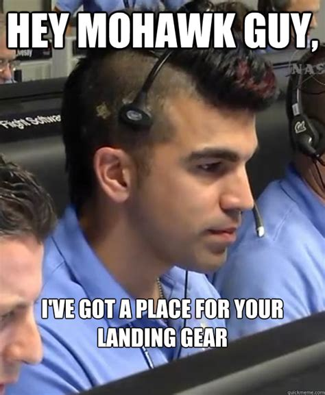 Memes Landing - hey mohawk guy i ve got a place for your landing gear