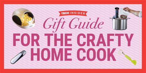 gifts to cook 11 gifts for the crafty home cook business insider