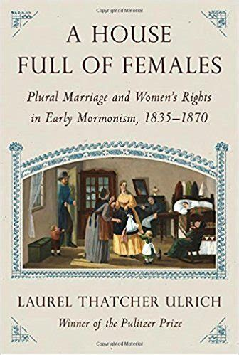 in defense of plural marriage books a house of females plural marriage and s
