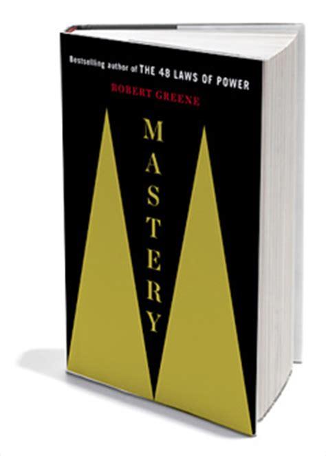 mastery the robert greene mastery by robert greene chapter 1 relfection 171 bourbonribeye