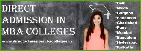 Direct Admission In Mba Colleges direct admission mba colleges without donation