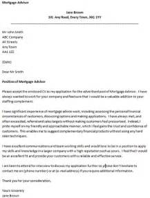 Mortgage Advisor Cover Letter by Cover Letter For A Mortgage Advisor Icover Org Uk