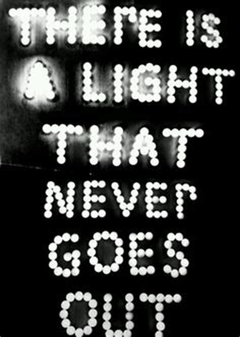 never out clear lights 1000 images about there is a light that never goes out on the smiths take me out