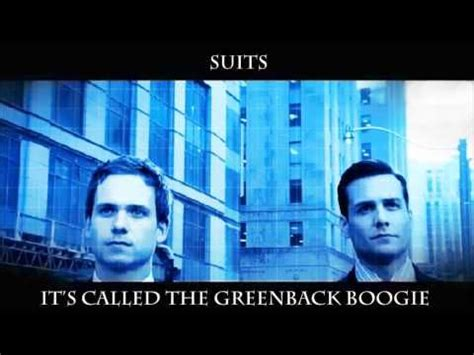 theme song lyrics for suits theme from suits ima robot greenback boogie lyrics