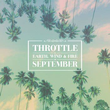 september testo throttle feat earth wind september testo