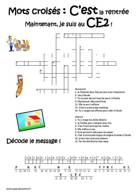 Grille De Mots Mélés by Rentr 233 E Mots Crois 233 S Ce2 Jeux 233 Ducatifs Cycle 3